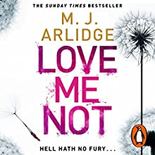 Love Me Not: DI Helen Grace, Book 7 Audiobook by M. J. Arlidge Narrated by Elizabeth Bower