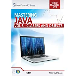 Mastering Java Programming - Vol 3 - Classes and Objects