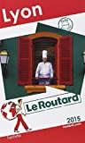 Guide du Routard Lyon 2015