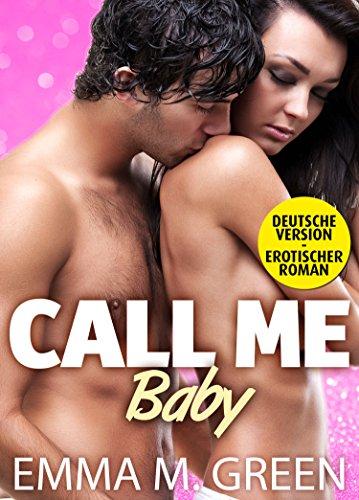 Emma M. Green - Call me Baby - 2 (Deutsche Version) (German Edition)