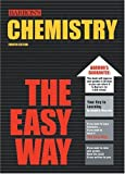 img - for By Joseph Mascetta Chemistry the Easy Way (Barron's E-Z) (4th Edition) book / textbook / text book