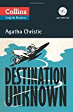 Agatha Christie Collins Destination Unknown (ELT Reader): B2 (Collins Agatha Christie ELT Readers)