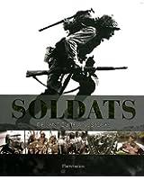 Soldats : De l'Antiquité à nos jours