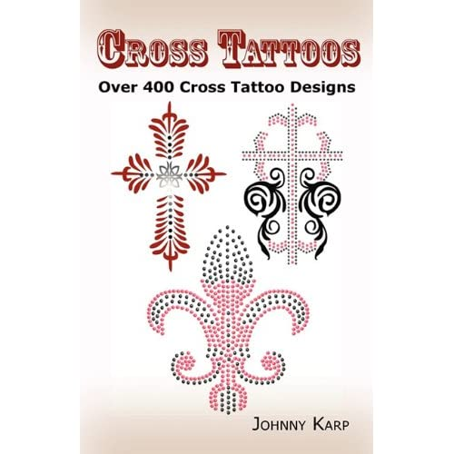 Cross Tattoos: Over 400 Cross Tattoo Designs, Pictures and Ideas of