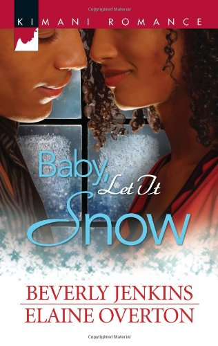 Image of Baby, Let It Snow: I'll Be Home for Christmas\Second Chance Christmas (Harlequin Kimani Romance)