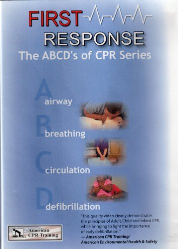 first-response-the-abcds-of-cpr-airway-breathing-circulation-defibrillation