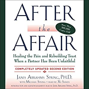 After the Affair, Updated Second Edition Hörbuch von Janis A. Spring Gesprochen von: Janis A. Spring, Xe Sands