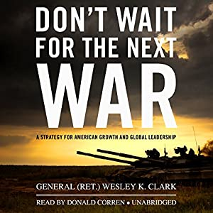 Don't Wait for the Next War Audiobook