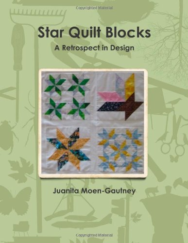 Star Quilt Blocks A Retrospect In Design