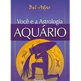 Você e a Astrologia - Aquário