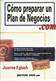img - for COMO PREPARAR UN PLAN DE NEGOCIOS .COM book / textbook / text book