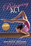 The Go-for-Gold Gymnasts: Balancing Act (Go for Gold Gymnasts)
