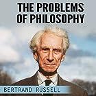 The Problems of Philosophy Hörbuch von Bertrand Russell Gesprochen von: Kevin Theis