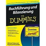 """Buchf�hrung und Bilanzierung f�r Dummies (Fur Dummies)von """"Michael Griga"""""""