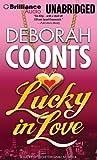 Lucky in Love (Lucky O'Toole Vegas Adventure Series)