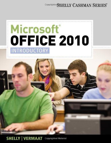 Microsoft Office 2010: Introductory (Shelly Cashman)