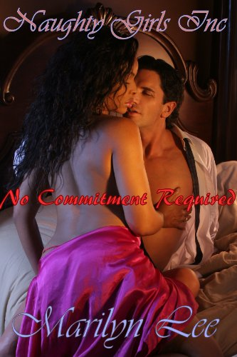 No Commitment Required (Naughty Girls, Inc.)