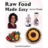 Raw Food Made Easy For 1 or 2 People ~ Jennifer Cornbleet