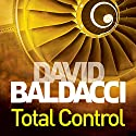 Total Control Audiobook by David Baldacci Narrated by Jonathan Marosz