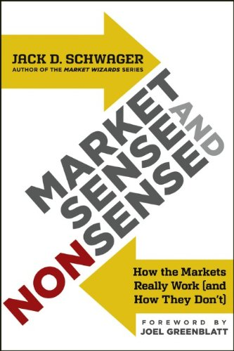 Market Sense and Nonsense: How the Markets Really Work (and How They Don't)