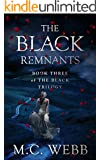 The Black Remnants (The Black Trilogy Book 3)