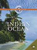 Indian Ocean (Oceans and Seas) (0836862813) by Green, Jen