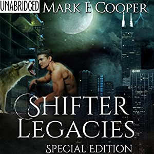 Shifter Legacies Special Edition: Books 1-2 Hörbuch