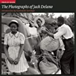 The Photographs of Jack Delano (Field...