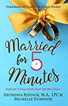 Married For Five Minutes: Hope For Living Inside Real-life Marriages