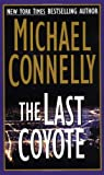 The Last Coyote (Harry Bosch #4) (0312958455) by Connelly, Michael
