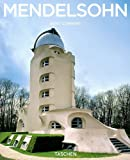 Erich Mendelsohn: 1887-1953: the Analytical Visionary (Taschen Basic Architecture)