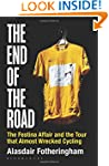 The End of the Road: The Festina Affa...