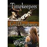 Timekeepers:  Civil Disturbance ~ J. Y. Harris