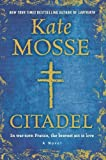 img - for Citadel: A Novel by Mosse, Kate(March 18, 2014) Hardcover book / textbook / text book