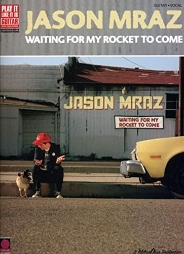 Jason Mraz: Waiting for My Rocket to Come (Play It Like It Is)