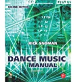 img - for [(Dance Music Manual: Tools. Toys and Techniques )] [Author: Rick Snoman] [Nov-2008] book / textbook / text book