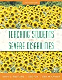 img - for Teaching Students with Severe Disabilities, Loose-Leaf Version with Pearson eText -- Access Card Package (5th Edition) book / textbook / text book