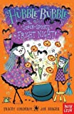 Tracey Corderoy Hubble Bubble: The Super Spooky Fright Night