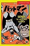 Batman: The Jiro Kuwata Batmanga Vol. 2