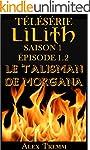 Le Talisman de Morgana (T�l�s�rie Lil...