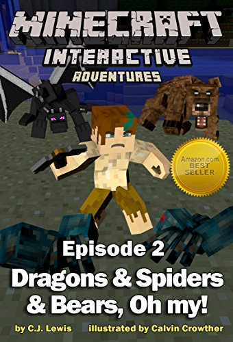 Minecraft Interactive - Minecraft: Dragons and Spiders and Bears, Oh My! (Minecraft Interactive Adventures Book 2) (English Edition)