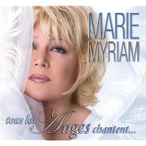 Marie Myriam -  Tous les anges chantent