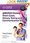 MRCPCH Clinical: Short Cases, History...