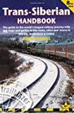 img - for Trans-Siberian Handbook, 8th: Eighth edition of the guide to the world's longest railway journey (Includes Siberian BAM railway and guides to 25 cities) book / textbook / text book