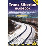 Trans-Siberian Handbook: Trans-Siberian, Trans-Mongolian, Trans-Manchurian and Siberian Bam Routes (Includes Guides to 25 Cities) (Trailblazer Guide) (Trailblazer Guides)by Bryn Thomas