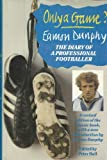 img - for Only a Game?: Diary of a Professional Footballer by Eamon Dunphy (1986-10-30) book / textbook / text book
