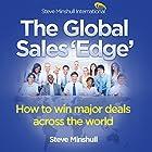 The Global Sales 'Edge': How to Win Major Deals Across the World Hörbuch von Steve Minshull Gesprochen von: Steve Minshull
