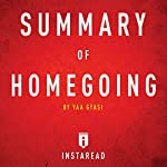 Summary of Homegoing by Yaa Gyasi | Includes Analysis |  Instaread