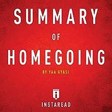 Summary of Homegoing by Yaa Gyasi | Includes Analysis | Livre audio Auteur(s) :  Instaread Narrateur(s) : Kristi Burns
