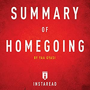 Summary of Homegoing by Yaa Gyasi | Includes Analysis Audiobook